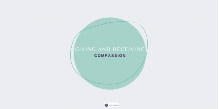 Giving and Receiving Compassion