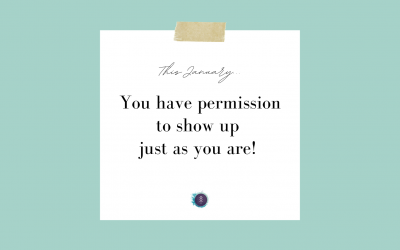 Permission to show up as you are.